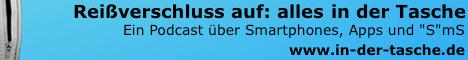 Reißverschluss auf: alles in der Tasche - www.in-der-tasche.de - Ein Podcast über Smartphones, Apps und Spielzeug mit Stromanschluss